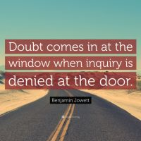 Where doubt is, there truth is...